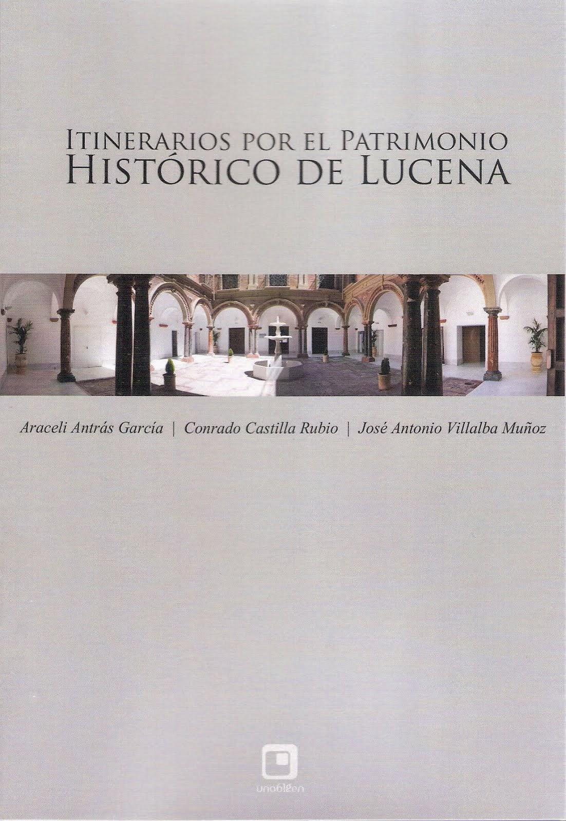 Itinerarios por el patrimonio histórico de Lucena