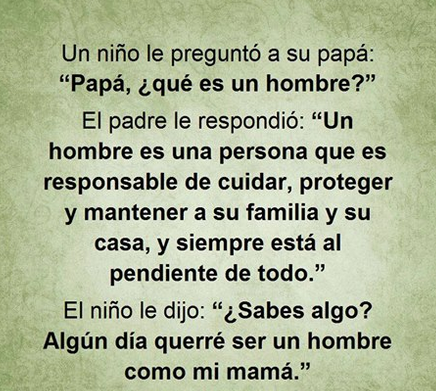 UN HOMBRE COMO MAMÁ