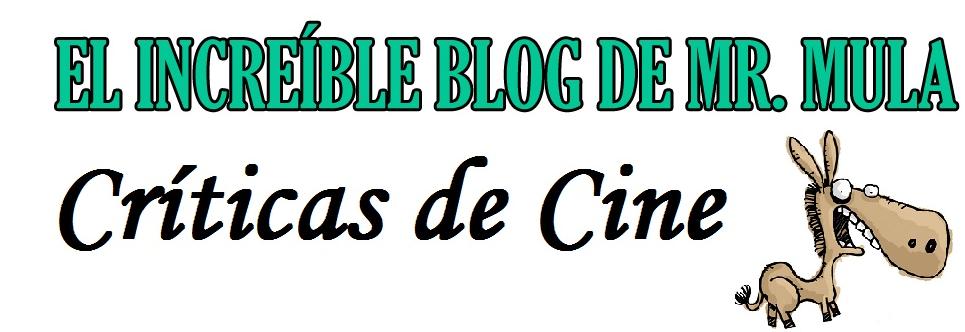 El Increíble Blog de Mr. Mula