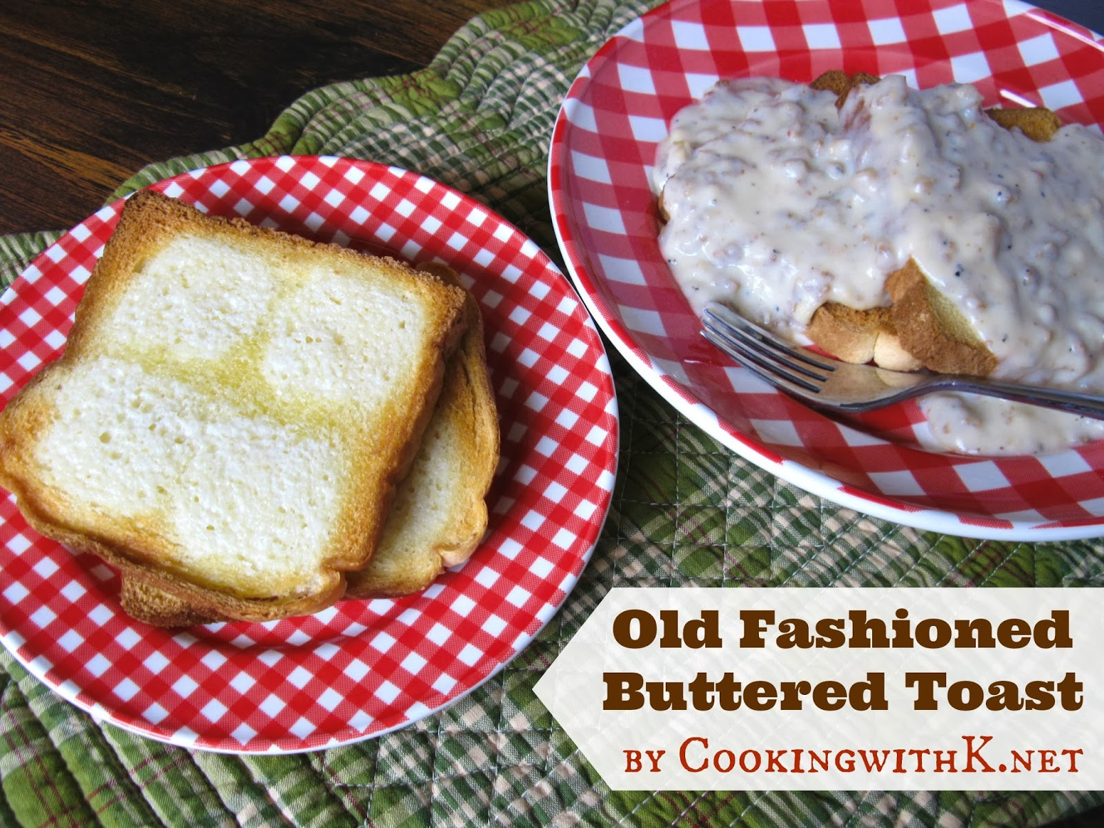 Old Fashioned Buttered Toast