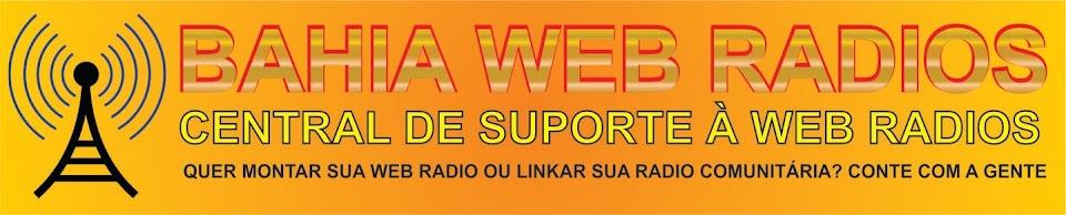 BAHIA WEB  RADIOS - SUPORTE PARA WEB RADIOS