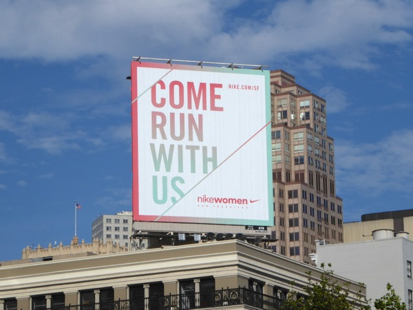 Come run with us Nike Women SF billboard