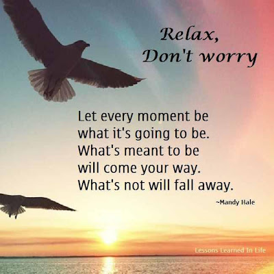 Relax don't worry.