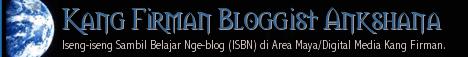 Kang Firman Bloggist Ankshana