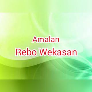 Amalan-Amalan Rebo Wekasan