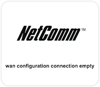 Wan Configuration Connection is Empty.
