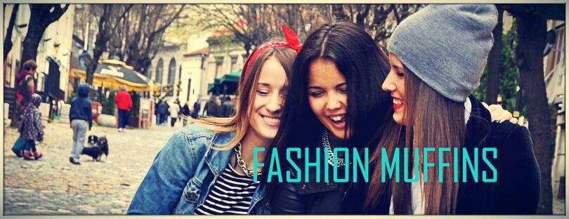 Fashion Muffins
