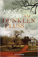 http://www.amazon.de/Am-dunklen-Fluss-Anna-Romer/dp/3442483735/ref=sr_1_2?ie=UTF8&qid=1434181941&sr=8-2&keywords=anna+romer