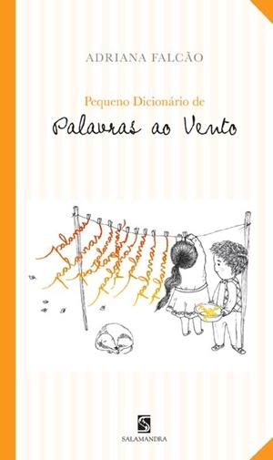 PEQUENO DICIONÁRIO DE PALAVRAS AO VENTO