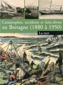 http://www.amazon.fr/Catastrophes-accidents-faits-divers-bretagne/dp/2843465923/ref=sr_1_12?s=books&ie=UTF8&qid=1401203803&sr=1-12&keywords=c%C3%A9line+lamour-crochet