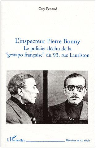 L'inspecteur Bonny, le policier déchu de la Gestapo française du 93 rue Lauriston