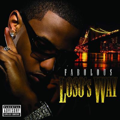 Fabolous - Loso's Way (Bonus Track Version)  Cover