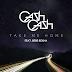 Cash Cash - Take Me Home [ Türkçe Çeviri ]