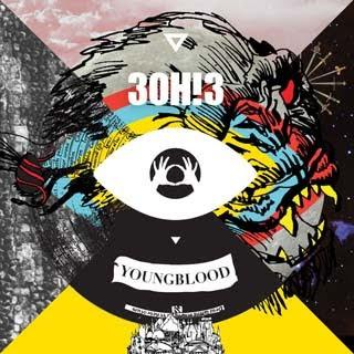 3OH!3 – Youngblood Lyrics | Letras | Lirik | Tekst | Text | Testo | Paroles - Source: musicjuzz.blogspot.com