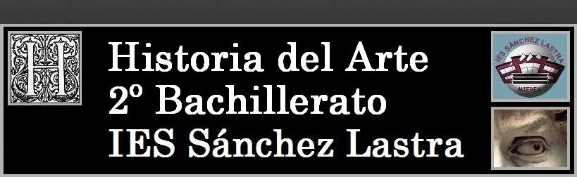 Historia del Arte - IES Sánchez Lastra
