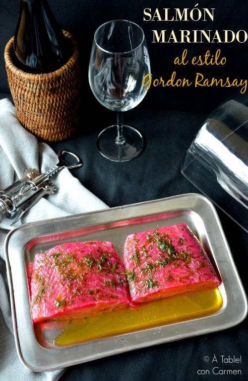 Salm n marinado al estilo gordon ramsay table con carmen - A tavola con gordon ramsay ...