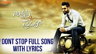 Dont Stop Full Song With Lyrics II Nannaku Prematho Movie II Jr. NTR _ Rakul Preeet Singh _ DSP