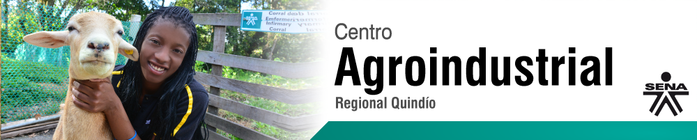 Centro Agroindustrial - SENA Regional Quindío