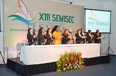 XIII SEMISEC- Seminário de Secretarido da Região Nordeste - Mesa de Abertura-12.08.2015