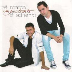 Zé Marcos e Adrianno - Impactante 2011
