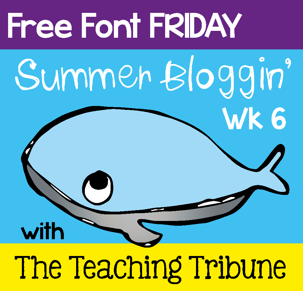 http://www.theteachingtribune.com/2014/07/free-font-friday-6.html