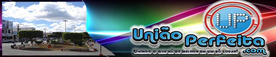 União Perfeita.com - Poções-Bahia
