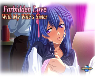 Forbidden Love with My Wife's Sister Full English