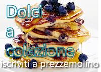 Dolci a colazione..del blog Prezzemolino