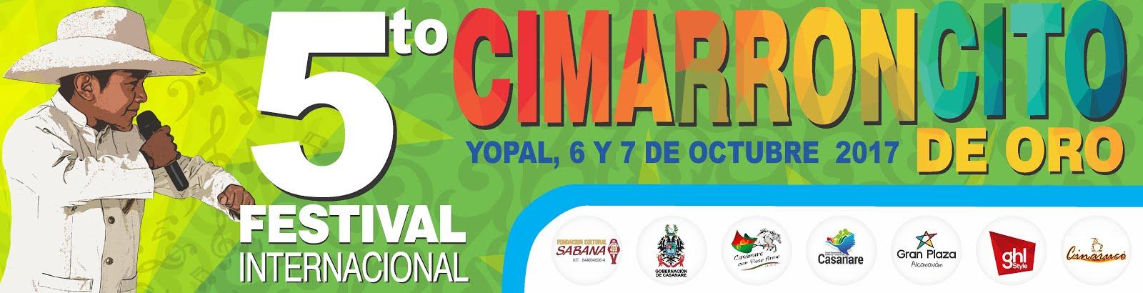 CIMARRONCITO DE ORO. 5to Festival Internacional
