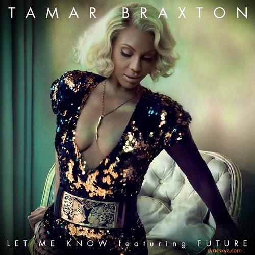 Tamar Braxton - Let Me Know
