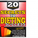 20 Secrets to Dieting