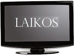 LAIKOS - VIDEO and AUDIO TRANSMISSIONS, etc.,
