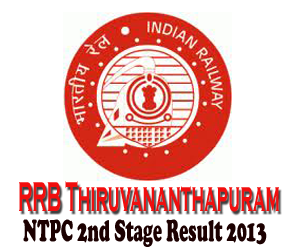 RRB Thiruvananthapuram NTPC Graduate Second Stage Examination (CEN-03/2012) Result 2013 And Aptitude/Typing Test Schedule/Venue