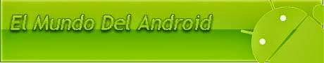 El Mundo Del Android