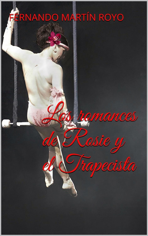 Los romances de Rosie y el trapecista