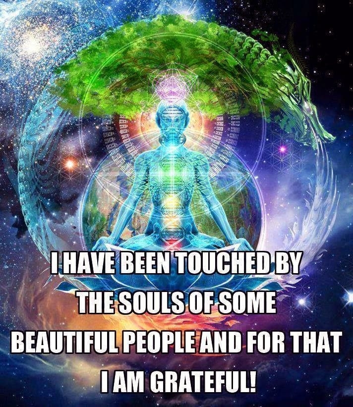 """""""I have been touched by the souls of some beautiful people and for that I am grateful!"""" ~ Unknown; Drawing of a person meditating with their chakra's lit up."""