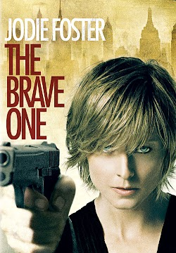 Trả Giá - The Brave One (2007) Poster