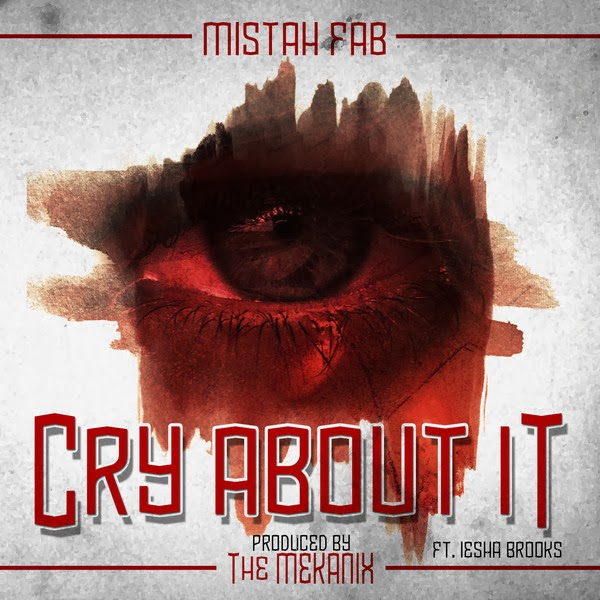 Mistah F.A.B. - Cry About It (feat. Iesha Brooks) - Single  Cover