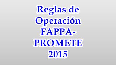 Reglas de los programas FAPPA-PROMETE de SAGARPA 2015