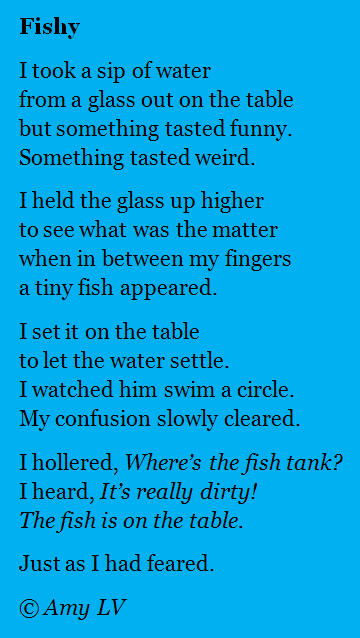 Worksheets Water Poems That Rhyme the poem farm my writing year 197 fishy yes this really did happen to me last friday in fact i drank fish water luckily for and not drink fish