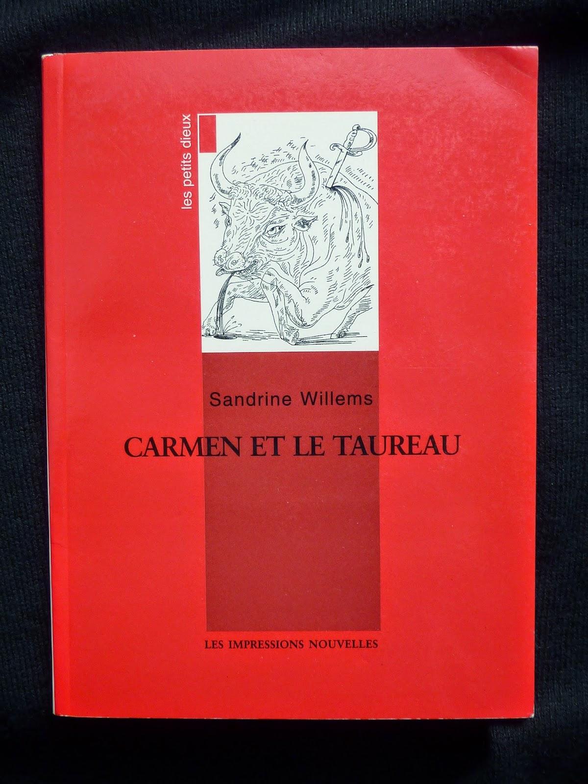 Carmen et le taureau - Sandrine Willems