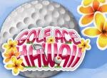 Golf Ace Hawaii