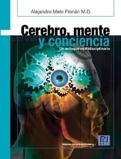 Cerebro, mente, conciencia. Un enfoque interdisciplinar