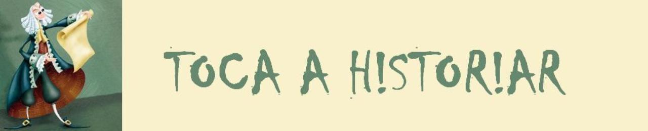 TOCA A H!STOR!AR