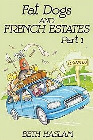 French Village Diaries book review Fat Dogs and French Estates Beth Haslam memoir France