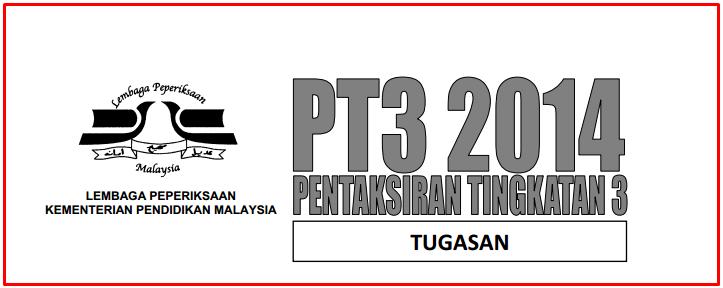 Tugasan Format Arahan PT3 Subjek Sejarah 2014