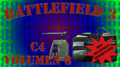 Battlefield 3 Mis Mejores Momentos con C4 volumen 8
