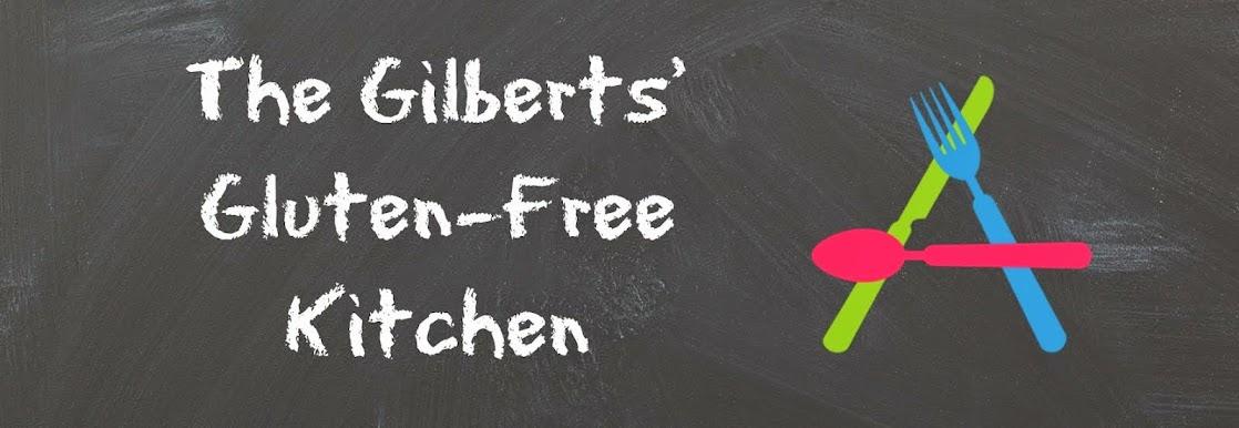 The Gilberts' Gluten-Free Kitchen