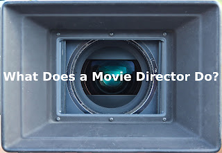 what-does-a-movie-director-do