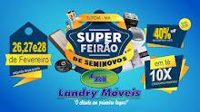 Super Feirão de Seminovos Landry Móveis